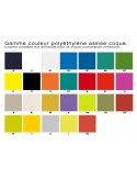 Gamme couleur possible coque polyéthylène, sur commande avec quantité minimum.